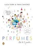 Luca Turin - Perfumes