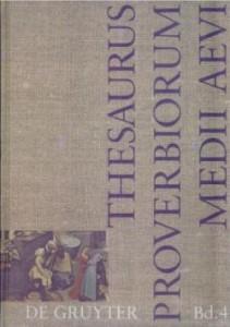 """Samuel Singer """"Thesaurus proverbiorum medii aevi"""""""